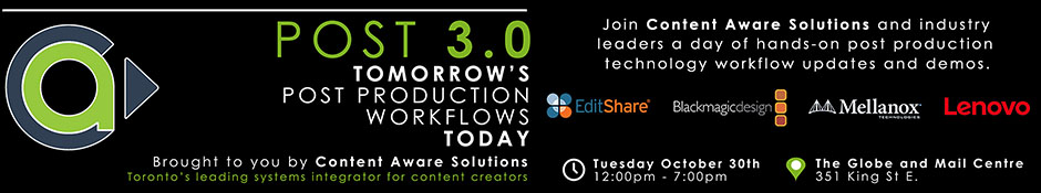 POST 3.0 | Tomorrow's Post Production Workflows Today