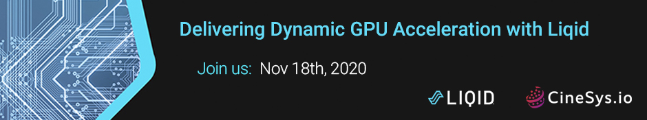 Delivering Dynamic GPU Acceleration with Liqid