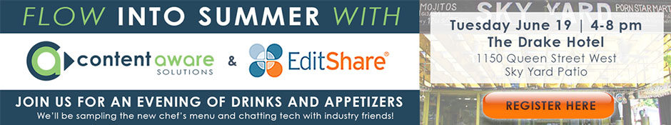 Flow into Summer with ContentAware Solutions + EditShare