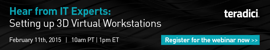 Teradici Webinar: 3D Virtual Workstation set up doesn't have to be so hard